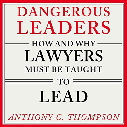 Lawyers and Leadership